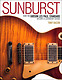 Hal Leonard Sunburst:The Gibson Les Paul